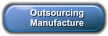 Outsourcing  Manufacture